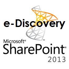 SharePoint 2013 e-Discovery